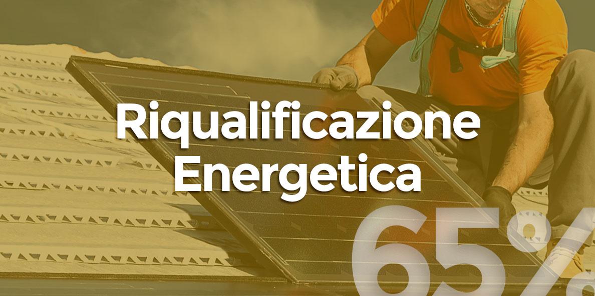 Bonus Riqualificazione Energetica